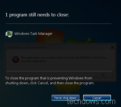 Force Windows 7 to shutdown quickly
