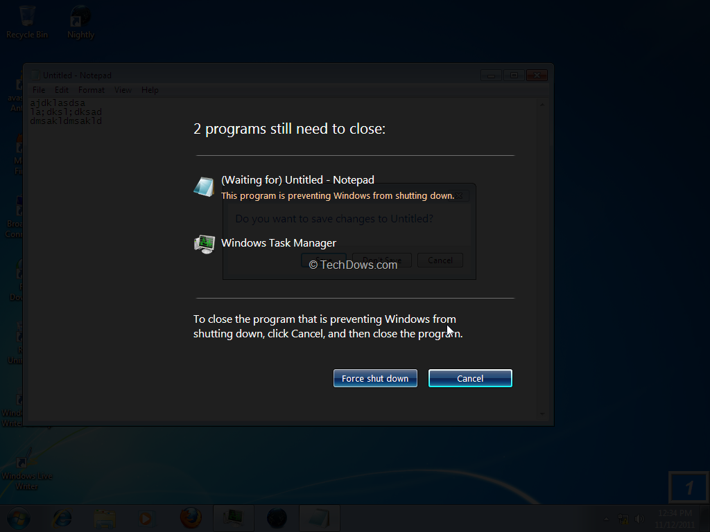 Force Windows 7 to Clo...