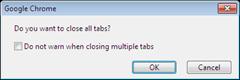 Google Chrome tabs closing dialog