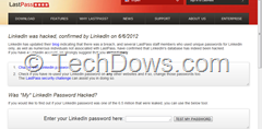 LinkedIn Password check in LastPass thumb Check If Your LinkedIn Password Was One of the 6.5 Million Passwords That Were Stolen?
