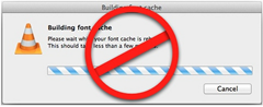 font cache removed in VLC  Mac
