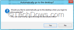 automatically go to the desktop dialog