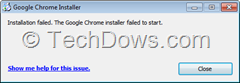 Google chrome installer installation failed