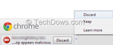 Chrome Warns Downloaded File As Malicious, What to Do if you