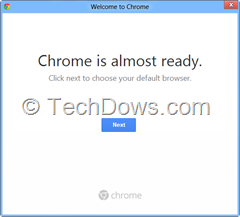 Chrome is almost ready