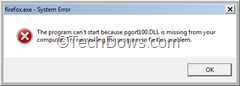 Firefox.exe System Error pgort100.DLL missing