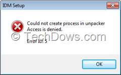 IDM setup error could not create process in unpacker
