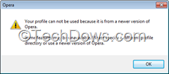 Opera profile can not be used from a newer version error